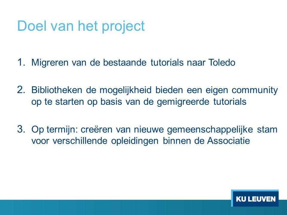 Doel van het project Migreren van de bestaande tutorials naar Toledo