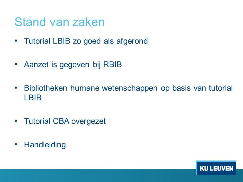 Stand van zaken Tutorial LBIB zo goed als afgerond