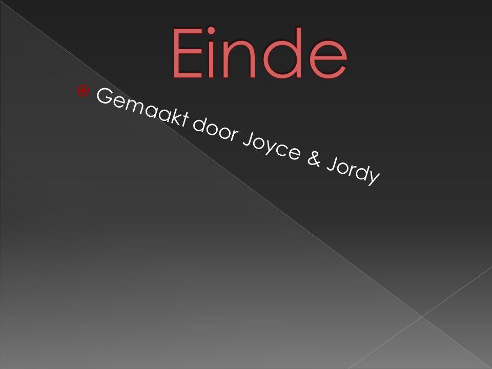 Einde Gemaakt door Joyce & Jordy