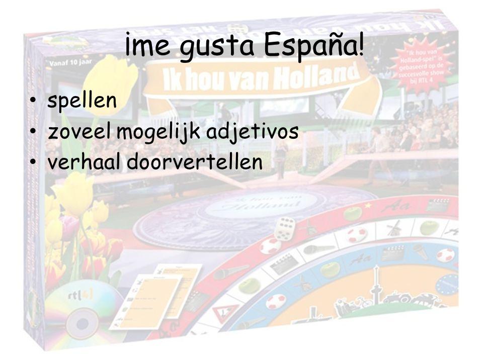 ¡me gusta España! spellen zoveel mogelijk adjetivos
