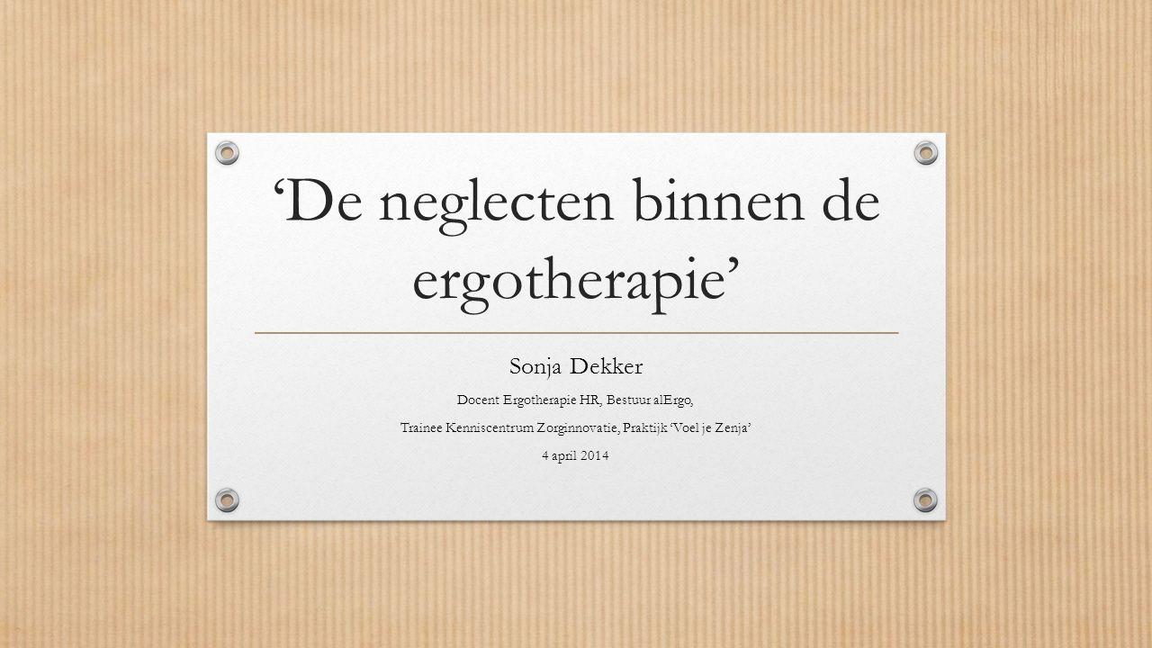 'De neglecten binnen de ergotherapie'