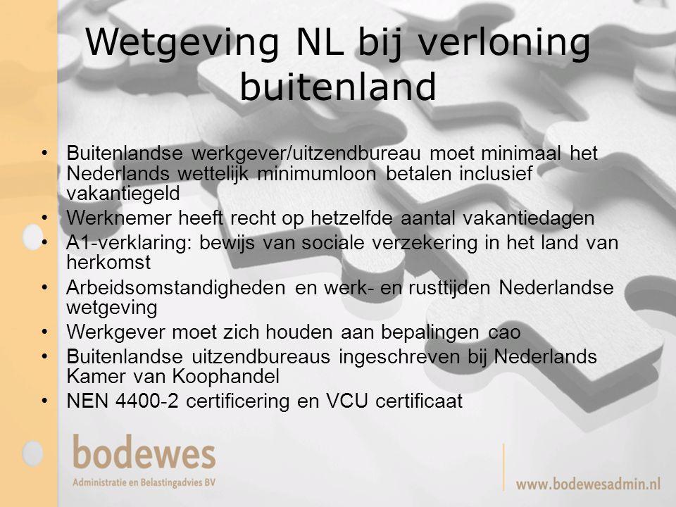 Wetgeving NL bij verloning buitenland