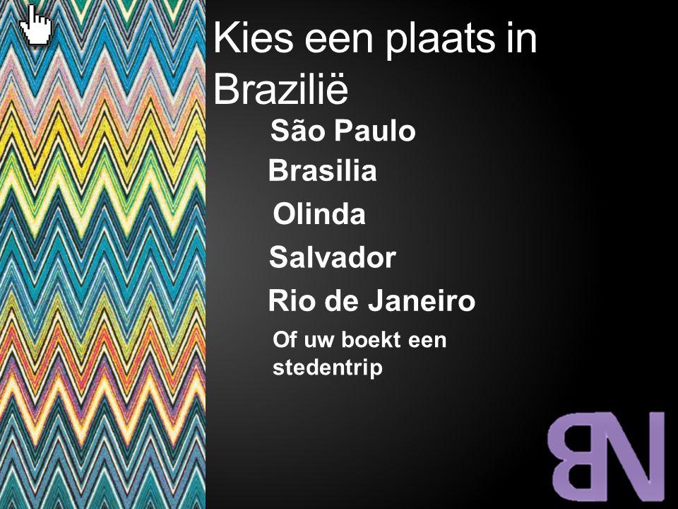 Kies een plaats in Brazilië
