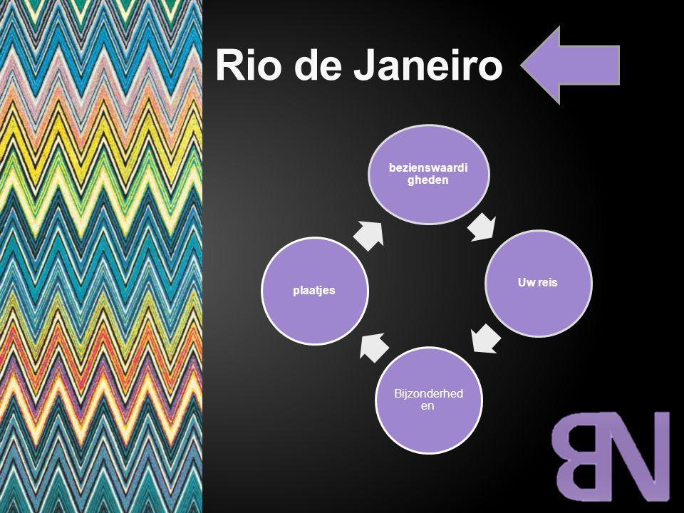 Rio de Janeiro bezienswaardigheden Uw reis Bijzonderheden plaatjes