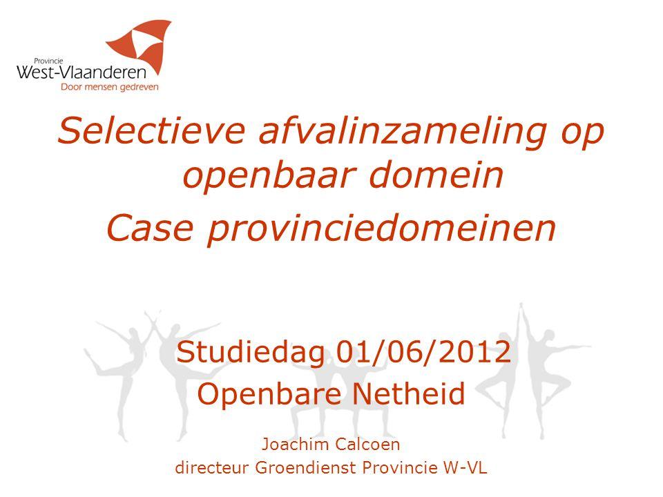Selectieve afvalinzameling op openbaar domein Case provinciedomeinen