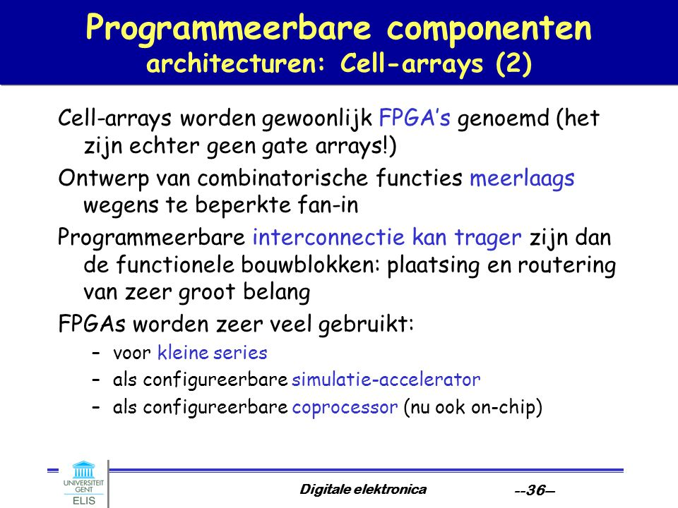 Programmeerbare componenten architecturen: Cell-arrays (2)