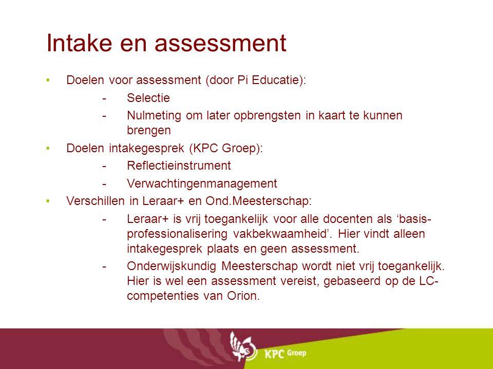 Intake en assessment Doelen voor assessment (door Pi Educatie):
