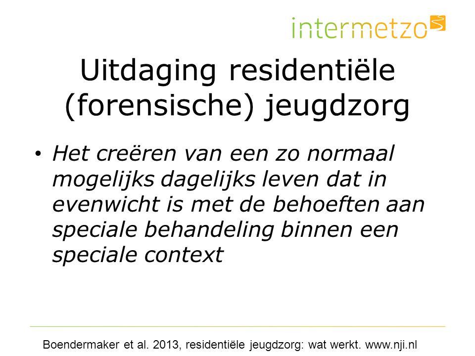 Uitdaging residentiële (forensische) jeugdzorg
