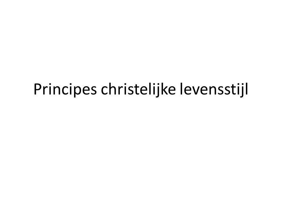 Principes christelijke levensstijl
