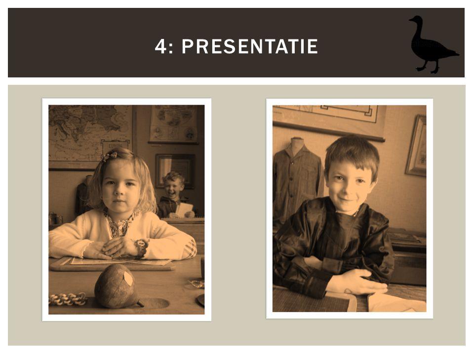 4: Presentatie