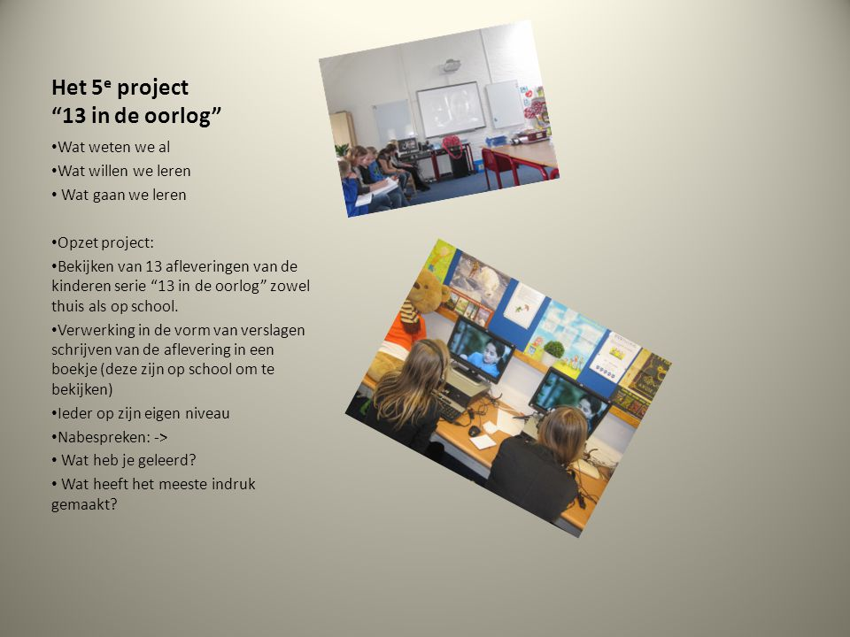 Het 5e project 13 in de oorlog