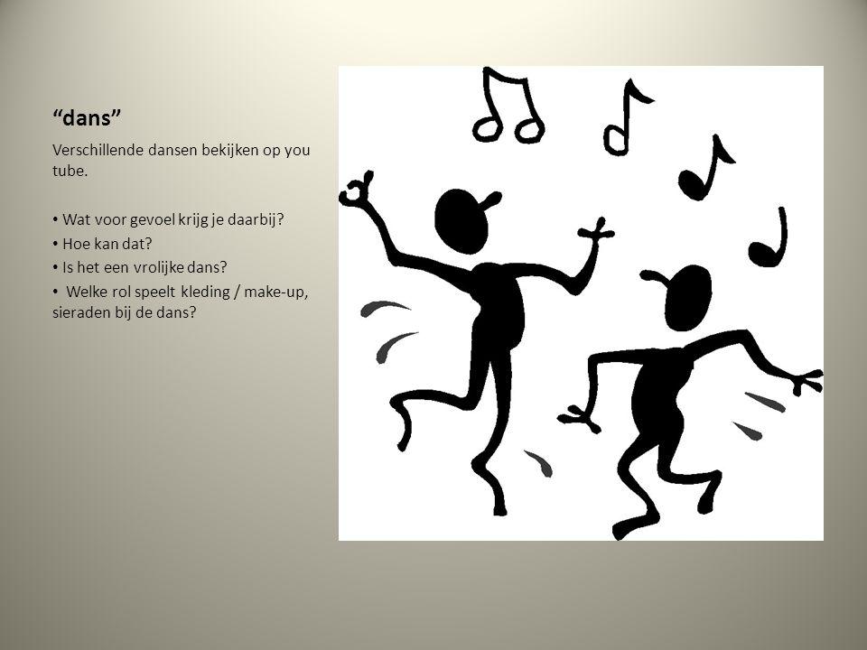 dans Verschillende dansen bekijken op you tube.