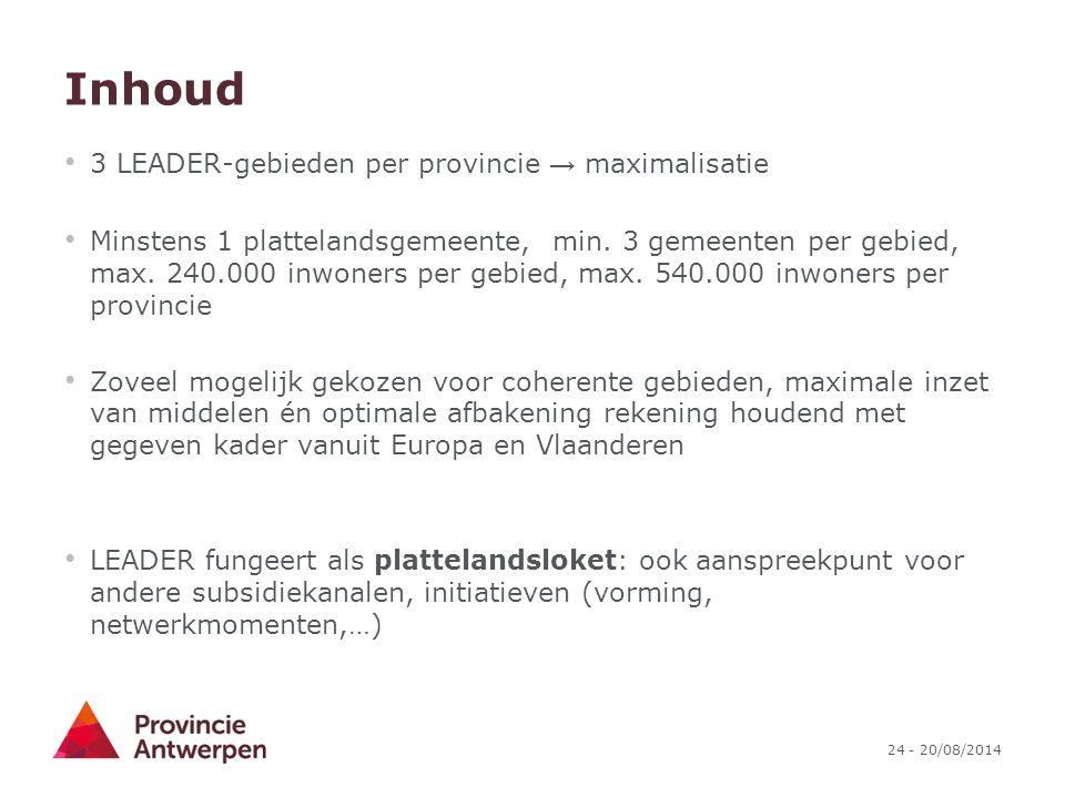 Inhoud 3 LEADER-gebieden per provincie → maximalisatie