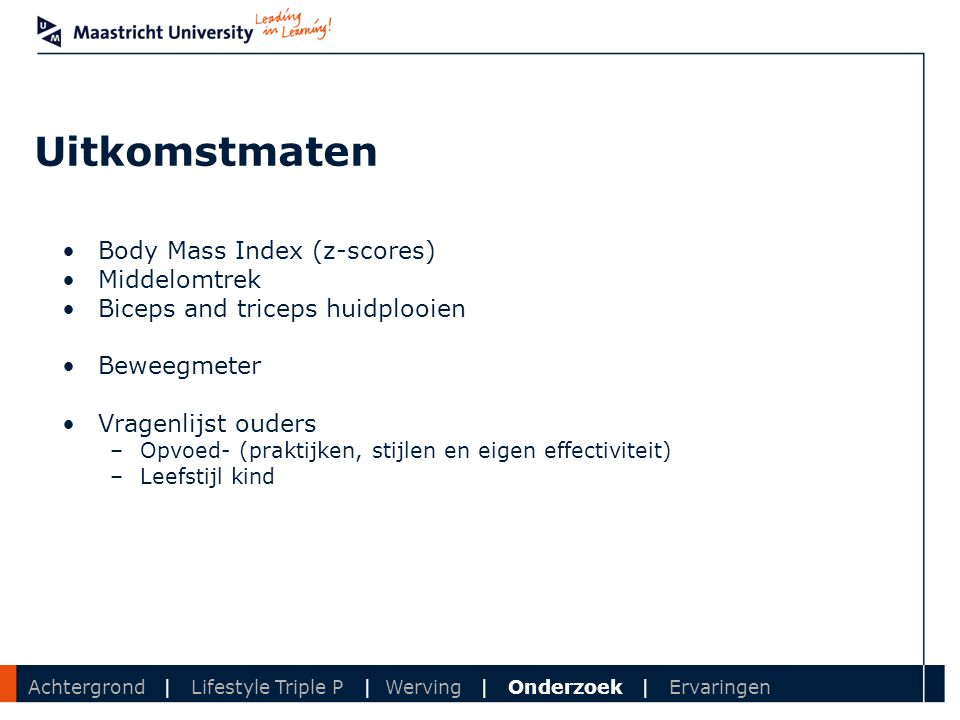 Uitkomstmaten Body Mass Index (z-scores) Middelomtrek