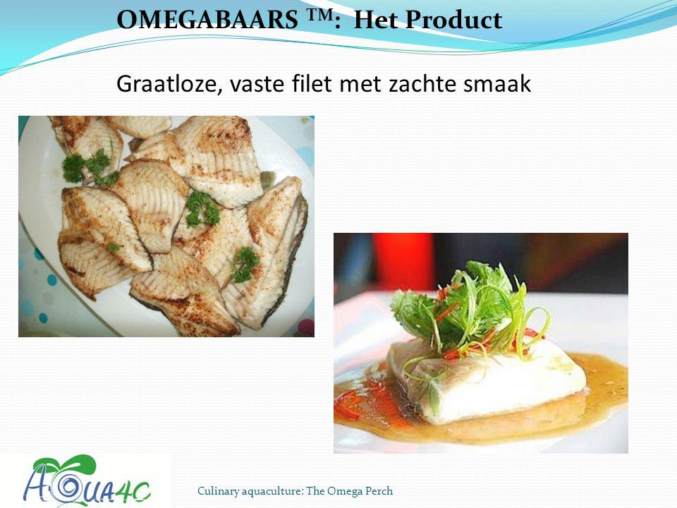 OMEGABAARS TM: Het Product Graatloze, vaste filet met zachte smaak