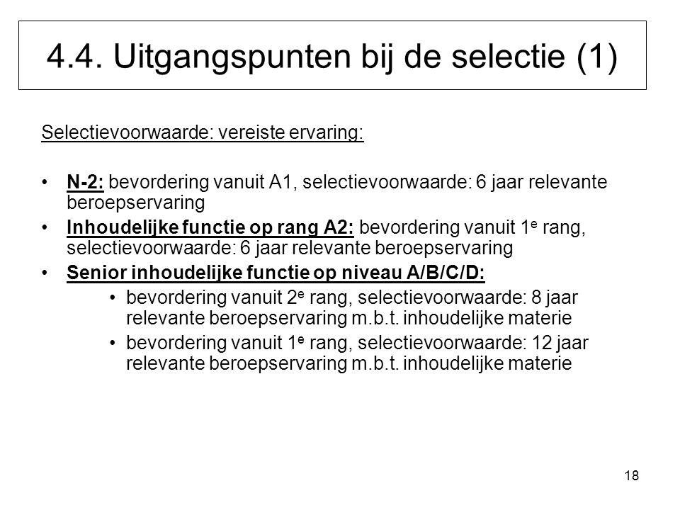 4.4. Uitgangspunten bij de selectie (1)
