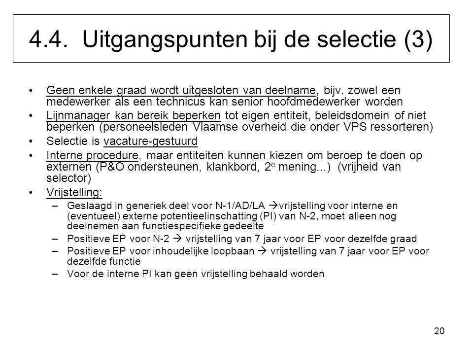 4.4. Uitgangspunten bij de selectie (3)