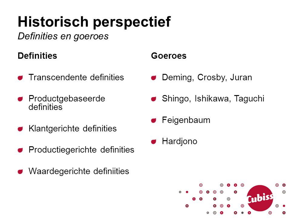 Historisch perspectief Definities en goeroes