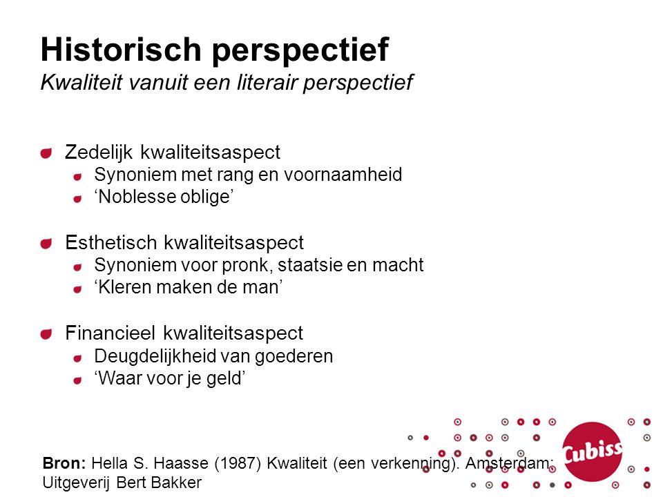 Historisch perspectief Kwaliteit vanuit een literair perspectief