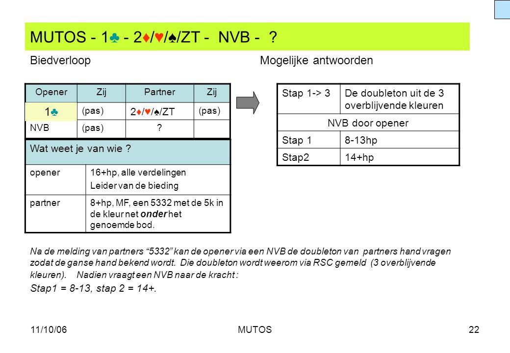 MUTOS - 1♣ - 2♦/♥/♠/ZT - NVB -