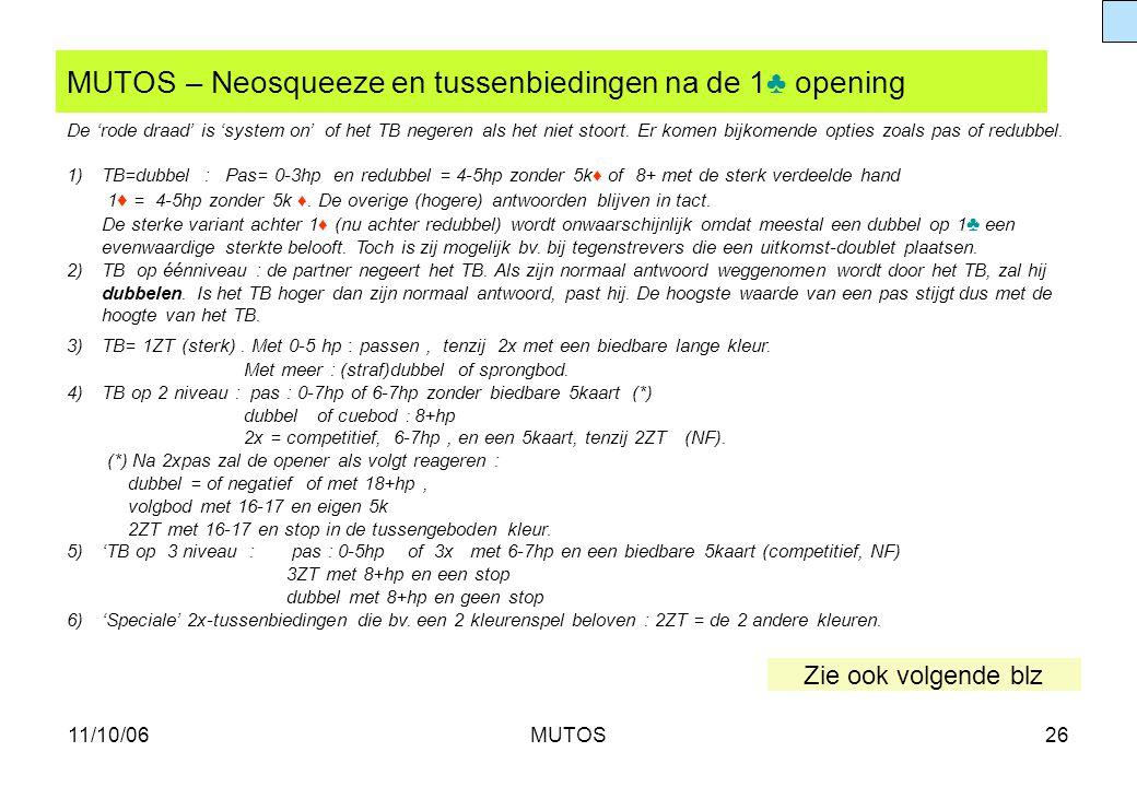 MUTOS – Neosqueeze en tussenbiedingen na de 1♣ opening