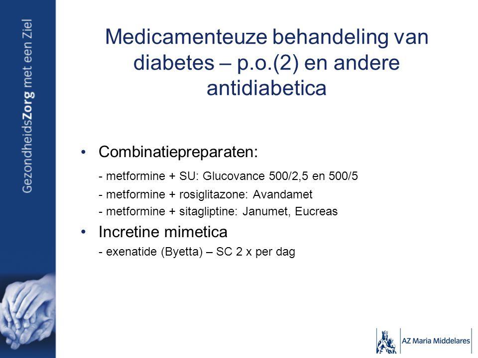 Medicamenteuze behandeling van diabetes – p. o