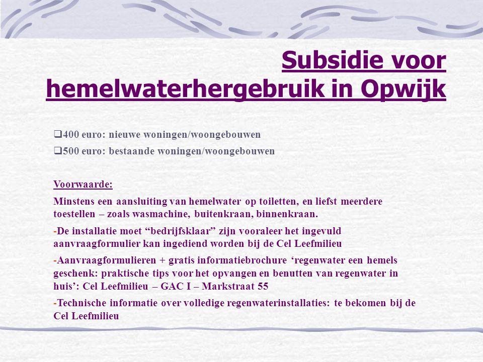 Subsidie voor hemelwaterhergebruik in Opwijk