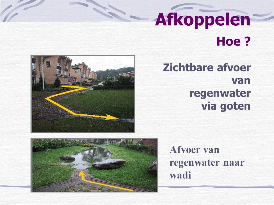 Afkoppelen Hoe Zichtbare afvoer van regenwater via goten