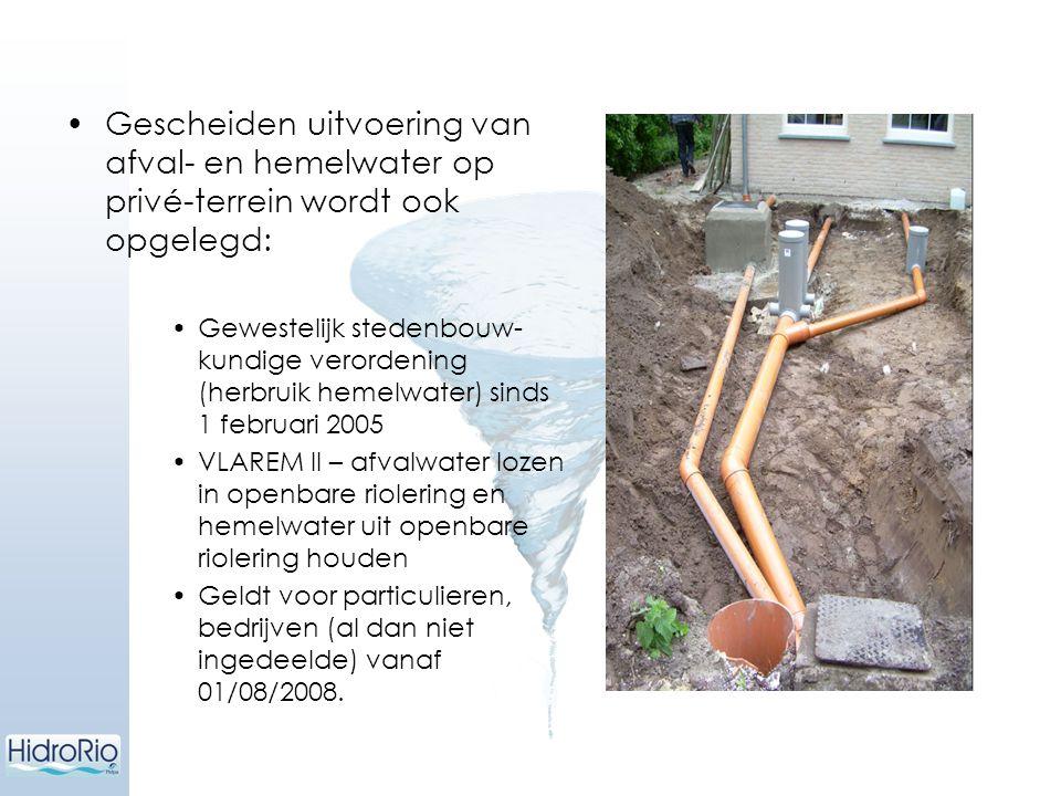 Gescheiden uitvoering van afval- en hemelwater op privé-terrein wordt ook opgelegd: