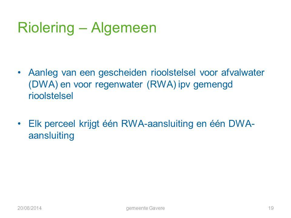 Riolering – Algemeen Aanleg van een gescheiden rioolstelsel voor afvalwater (DWA) en voor regenwater (RWA) ipv gemengd rioolstelsel.