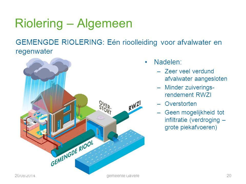 Riolering – Algemeen GEMENGDE RIOLERING: Eén rioolleiding voor afvalwater en regenwater. Nadelen: Zeer veel verdund afvalwater aangesloten.