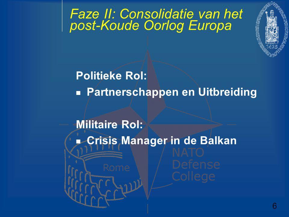 Faze II: Consolidatie van het post-Koude Oorlog Europa