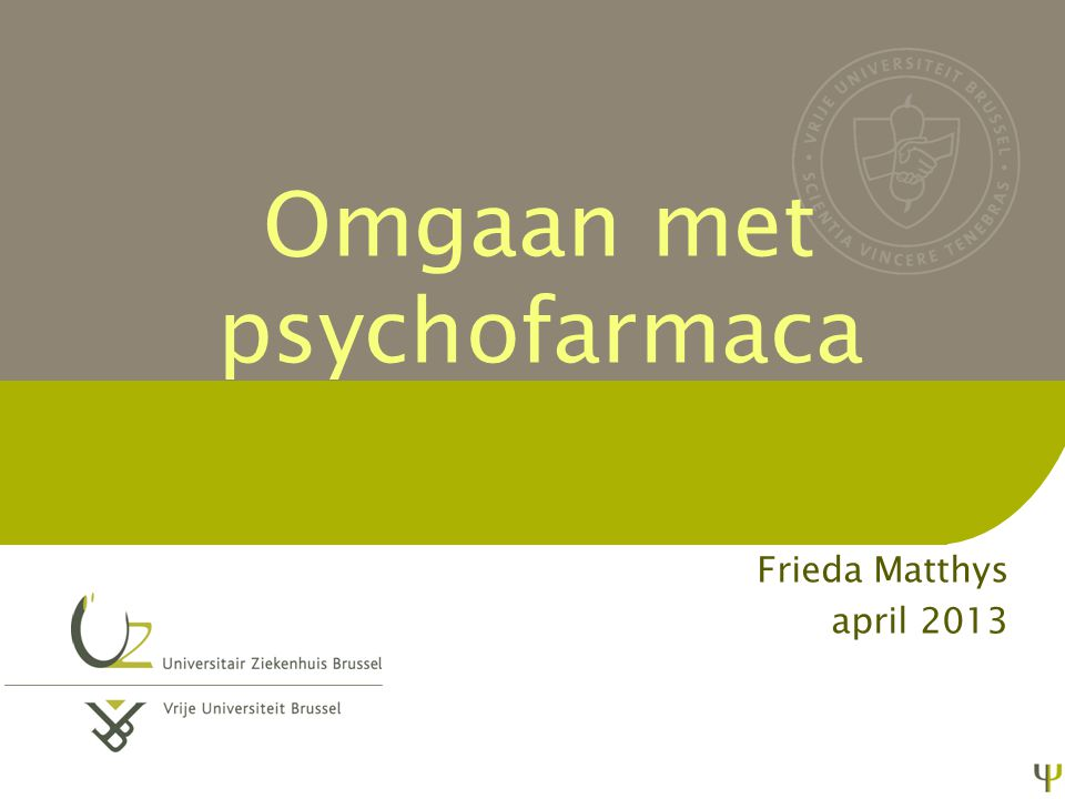 Omgaan met psychofarmaca