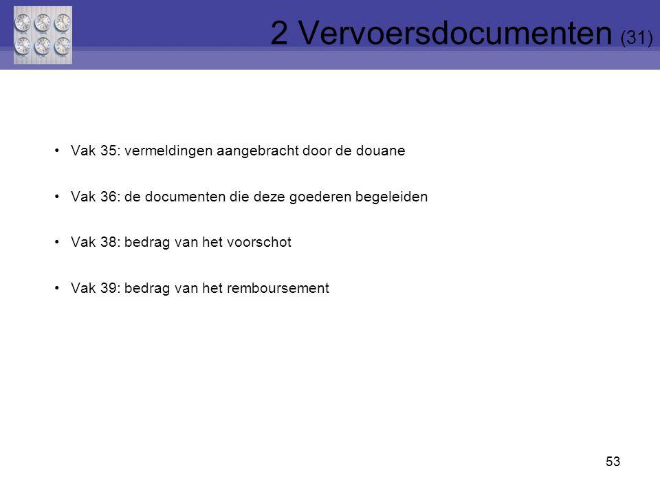 2 Vervoersdocumenten (31)