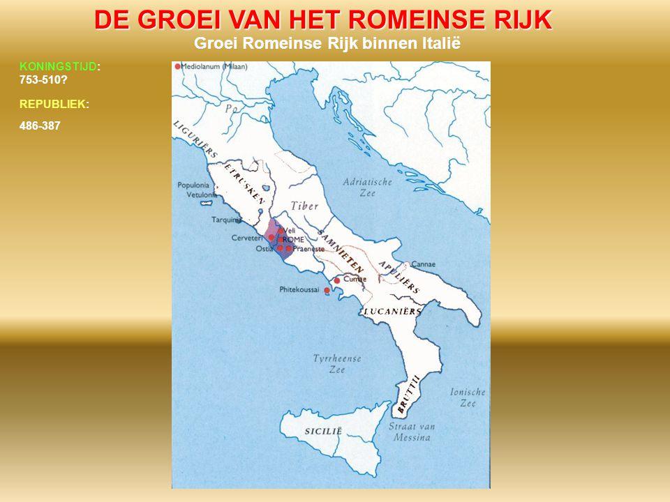 DE GROEI VAN HET ROMEINSE RIJK