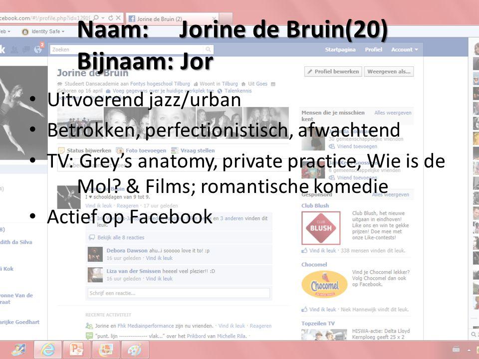 Naam: Jorine de Bruin(20) Bijnaam: Jor