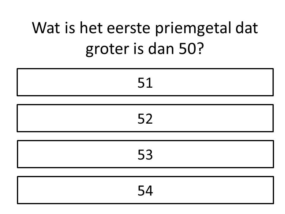 Wat is het eerste priemgetal dat groter is dan 50