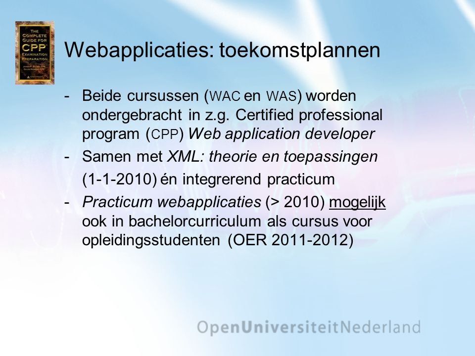Webapplicaties: toekomstplannen