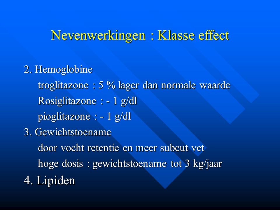 Nevenwerkingen : Klasse effect
