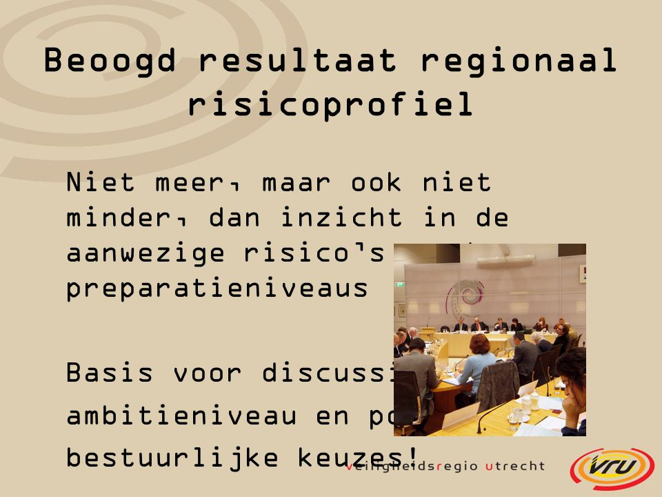 Beoogd resultaat regionaal risicoprofiel