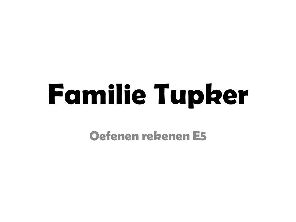 Familie Tupker Oefenen rekenen E5