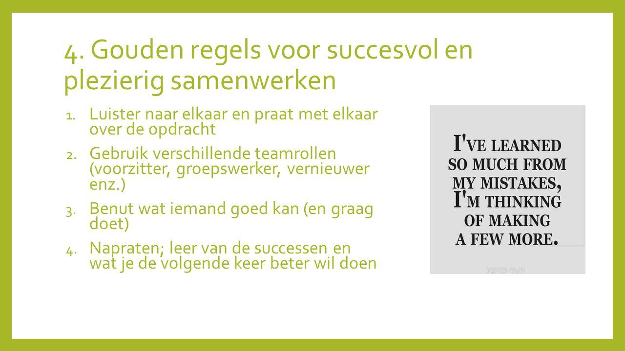 4. Gouden regels voor succesvol en plezierig samenwerken