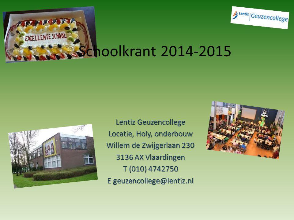 Schoolkrant 2014-2015 Lentiz Geuzencollege Locatie, Holy, onderbouw