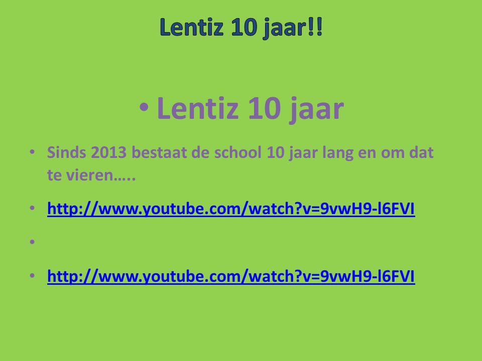 Lentiz 10 jaar Lentiz 10 jaar!!