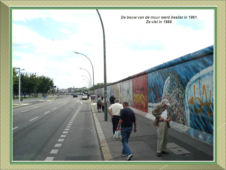 De bouw van de muur werd beslist in 1961.