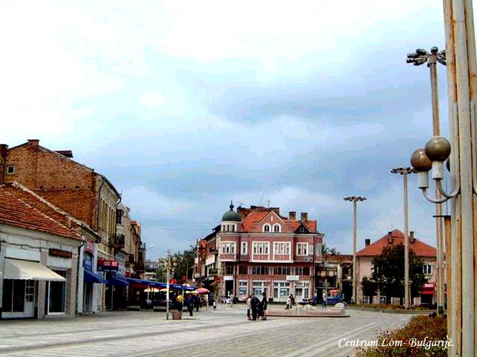 Centrum Lom- Bulgarijë.