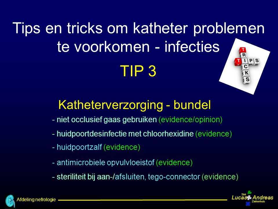 Tips en tricks om katheter problemen te voorkomen - infecties