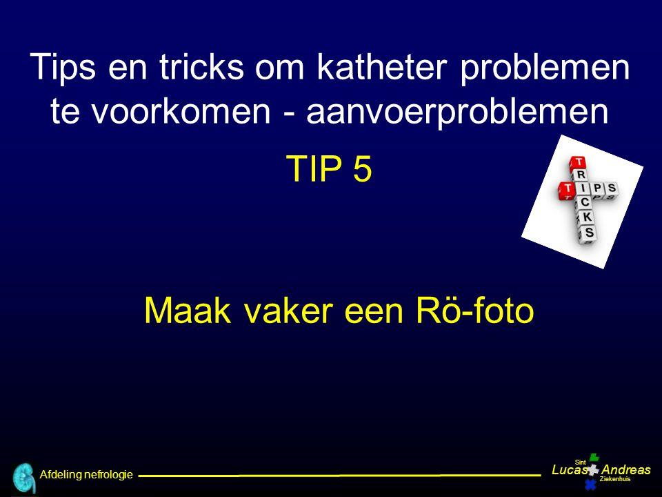 Tips en tricks om katheter problemen te voorkomen - aanvoerproblemen