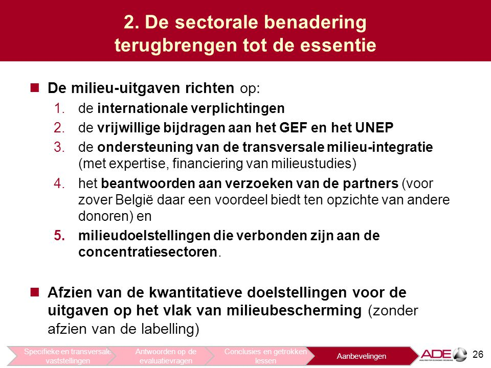 2. De sectorale benadering terugbrengen tot de essentie