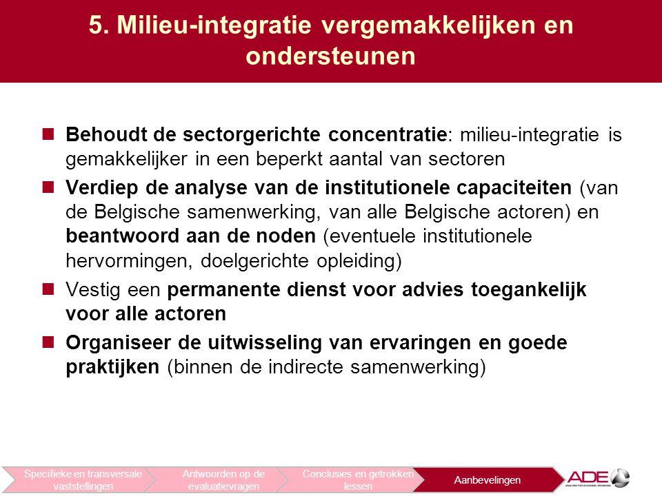 5. Milieu-integratie vergemakkelijken en ondersteunen